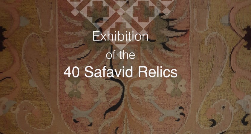 Exhibition of the 40 Safavid Relics