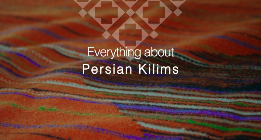 Everything about Persian Kilims